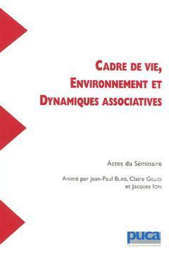 Couverture de l'ouvrage Cadre de vie, environnement et dynamiques associatives