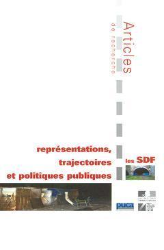 Couverture de l'ouvrage Les SDF : représentations, trajectoires et politiques publiques, articles de recherche (Coll. Recherches N°148)