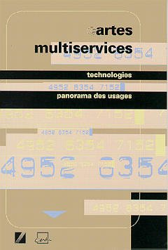 Couverture de l'ouvrage Cartes multiservices : technologies , panorama des usages
