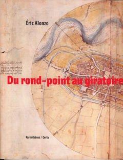 Couverture de l'ouvrage Du rond-point au giratoire (OU00105)