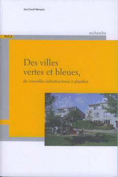 Couverture de l'ouvrage Des villes vertes et bleues