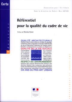 Couverture de l'ouvrage Référentiel pour la qualité du cadre de vie (Dossiers CERTU N° 190, Association pour l'Art Urbain, aménagement et urbanisme, avec DVD)