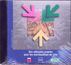 Couverture de l'ouvrage Des véhicules propres pour les marchandises en ville (CD-ROM)