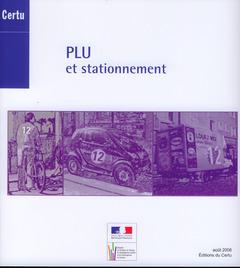 Couverture de l'ouvrage PLU et stationnement (Références CERTU N° 79)