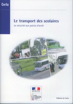 Couverture de l'ouvrage Le transport des scolaires