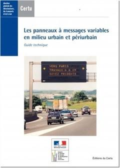 Couverture de l'ouvrage Les panneaux à messages variables en milieu urbain et périurbain