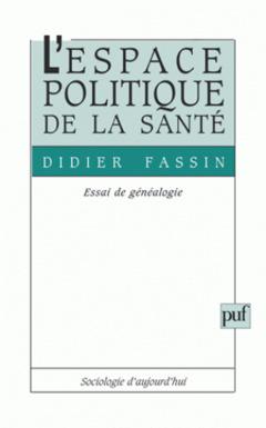 Couverture de l'ouvrage L'espace politique de la santé