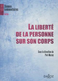 Couverture de l'ouvrage La liberté de la personne sur son corps