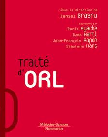 Couverture de l'ouvrage Traité d'O.R.L. (Coll. Traités)
