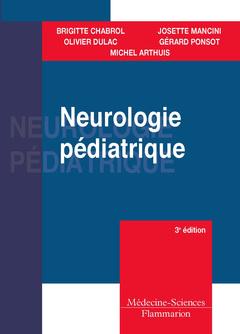 Couverture de l'ouvrage Neurologie pédiatrique (3° Éd.)