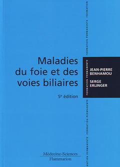 Couverture de l'ouvrage Maladies du foie & des voies biliaires