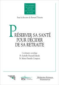Couverture de l'ouvrage Préserver sa santé pour décider de sa retraite