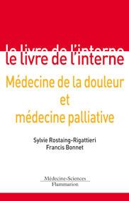 Couverture de l'ouvrage Médecine de la douleur et médecine palliative