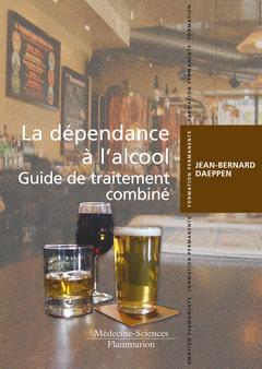 Couverture de l'ouvrage La dépendance à l'alcool