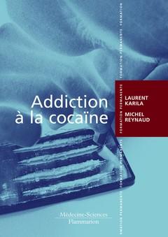 Couverture de l'ouvrage Addiction à la cocaïne