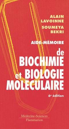 Couverture de l'ouvrage Aide-mémoire de biochimie et biologie moléculaire
