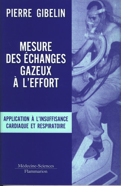 Couverture de l'ouvrage Mesure des échanges gazeux à l'effort. Application à l'insuffisance cardiaque et respiratoire