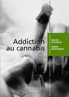 Couverture de l'ouvrage Addiction au cannabis