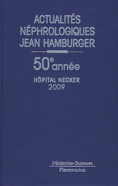 Couverture de l'ouvrage Actualités néphrologiques de l'Hôpital Necker 2009 (50° année)