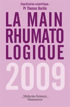 Couverture de l'ouvrage La main rhumatologique 2009