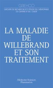 Couverture de l'ouvrage La maladie de Willebrand et son traitement