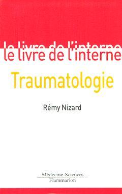 Couverture de l'ouvrage Traumatologie