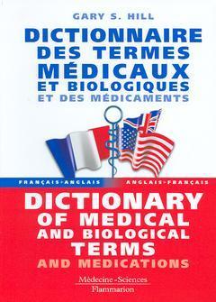 Couverture de l'ouvrage Dictionnaire des termes médicaux et biologiques et des médicaments (français anglais, anglais-français)