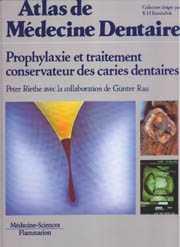 Couverture de l'ouvrage Prophylaxie et traitement conservateur des caries dentaires (Coll. Atlas de médecine dentaire)