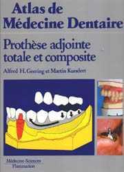 Couverture de l'ouvrage Prothèse adjointe totale et composite (Atlas de médecine dentaire)