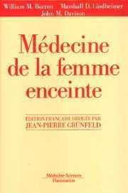 Couverture de l'ouvrage Médecine de la femme enceinte