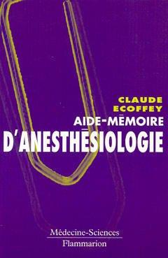 Couverture de l'ouvrage Aide mémoire d'anesthésiologie