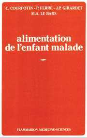 Couverture de l'ouvrage Alimentation de l'enfant malade