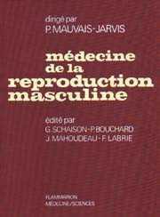 Couverture de l'ouvrage Médecine de la reproduction. Tome 2. Médecine de la reproduction masculine