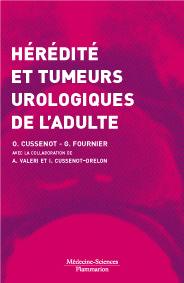 Couverture de l'ouvrage Hérédité et tumeurs urologiques de l'adulte