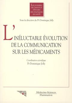 Couverture de l'ouvrage L'inéluctable évolution de la communication sur les médicaments