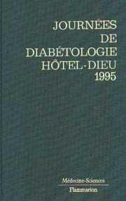 Couverture de l'ouvrage Journées de diabétologie de l'Hôtel-Dieu 1995