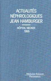Couverture de l'ouvrage Actualités néphrologiques Jean Hamburger. Hôpital Necker 1995