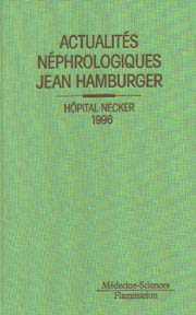 Couverture de l'ouvrage Actualités néphrologiques Jean Hamburger. Hôpital Necker 1996