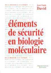 Couverture de l'ouvrage Éléments de sécurité en biologie moléculaire