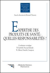 Couverture de l'ouvrage Expertise des produits de santé : quelles responsabilités? (Les dossiers de l'IEPS)