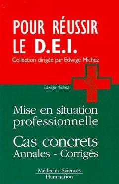 Couverture de l'ouvrage Mise en situation professionnelle. Cas concrets annales - corrigés (Coll. Pour réussir le D.E.I.)