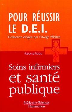 Couverture de l'ouvrage Soins infirmiers et santé publique (Coll. Pour réussir le D.E.I.)