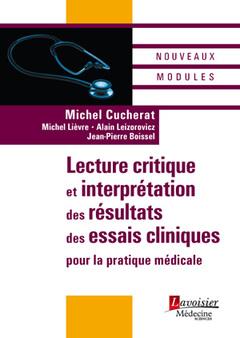 Couverture de l'ouvrage Lecture critique et interprétation des résultats des essais cliniques pour la pratique médicale