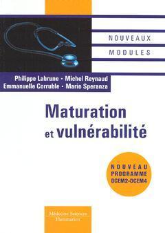 Couverture de l'ouvrage Maturation et vulnérabilité : nouveau programme DCEM2 - DCEM4