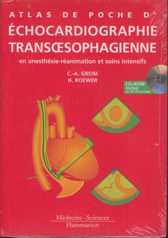 Couverture de l'ouvrage Atlas de poche d'échocardiographie trans oesophagienne en anesthésie-réanimation et soins intensifs avec CD-ROM