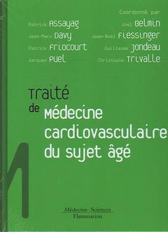 Couverture de l'ouvrage Traité de médecine cardiovasculaire du sujet âgé