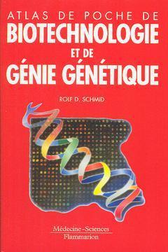 Couverture de l'ouvrage Atlas de poche de biotechnologie et de génie génétique