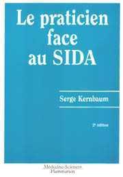 Couverture de l'ouvrage Le praticien face au Sida (2° Éd.)