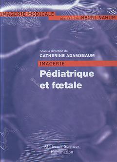 Couverture de l'ouvrage Imagerie pédiatrique et foetale