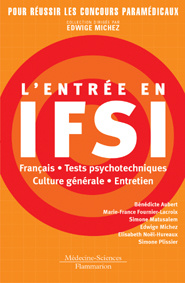 Couverture de l'ouvrage L'entrée en IFSI : franéais, tests psychotechniques, culture générale, entretien